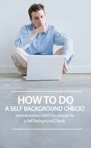 How To Do A Self Background Check?