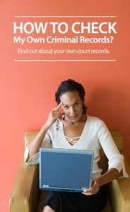 How To Check My Own Criminal Records?